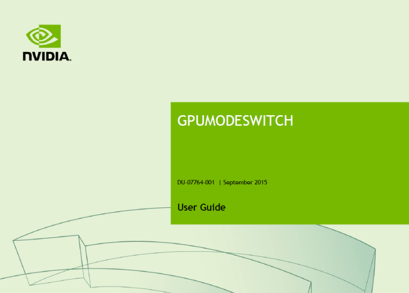 Mode switching on NVIDIA M60 (GRID 2.0) cards – modeswitch tool