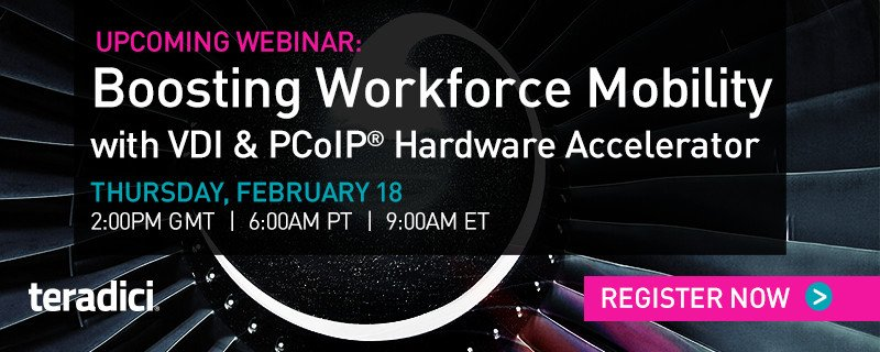 Live Q&A webinar, 18th Feb 2016 – VMware, PCoIP and NVIDIA delivering VDI and high-performance video and CAD applications with Bechtle for a Civil Eng. customer – CSD Engineers